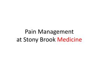 Pain Management  at Stony Brook  Medicine