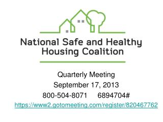 Quarterly Meeting September 17, 2013  800-504-8071     6894704#