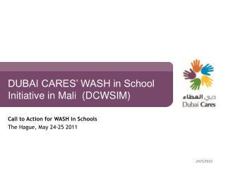 DUBAI CARES' WASH in School Initiative in Mali  (DCWSIM)