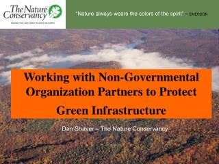 Working with Non-Governmental Organization Partners to Protect Green Infrastructure