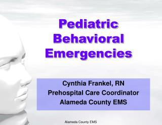 Pediatric Behavioral Emergencies