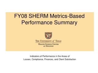 FY08 SHERM Metrics-Based Performance Summary
