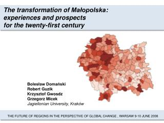 The transformation of  Małopolska : experiences and prospects for the twenty-first century