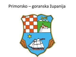 Primorsko – goranska županija