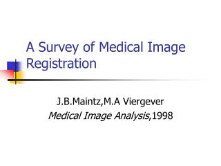 A Survey of Medical Image Registration