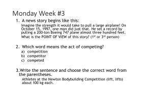 Monday Week #3