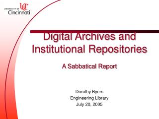 Digital Archives and Institutional Repositories A Sabbatical Report