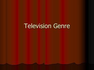 Television Genre
