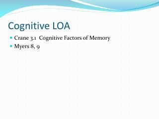 Cognitive LOA