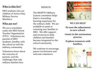 Who is this for? MES students who are children of Active Duty Military Service Members.