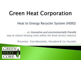 Green Heat Corporation