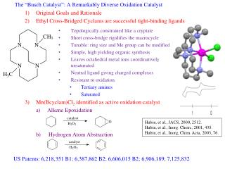 "The ""Busch Catalyst"": A Remarkably Diverse Oxidation Catalyst Original Goals and Rationale"