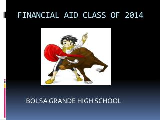 FINANCIAL AID CLASS OF 2014