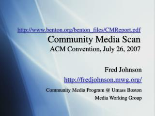 Fred Johnson fredjohnson.mwg/ Community Media Program @ Umass Boston