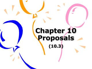 Chapter 10  Proposals