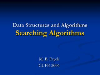 Data Structures and Algorithms  Searching Algorithms