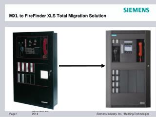 MXL to FireFinder XLS Total Migration Solution