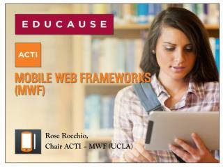 Rose  Rocchio,  Chair ACTI – MWF (UCLA)