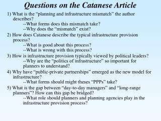 Questions on the Catanese Article