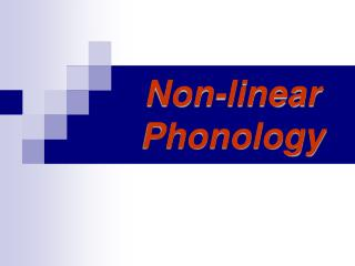Non-linear Phonology