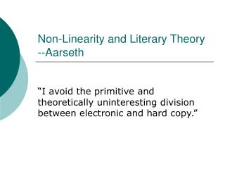 Non-Linearity and Literary Theory --Aarseth