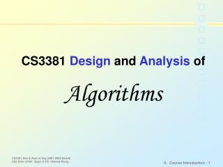 CS3381  Design  and  Analysis  of Algorithms