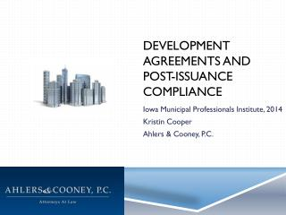 Development Agreements and Post-Issuance Compliance