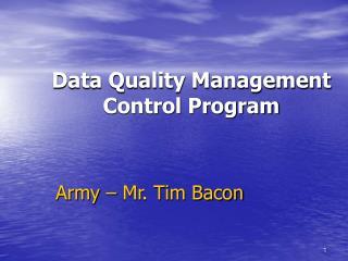 Data Quality Management Control Program