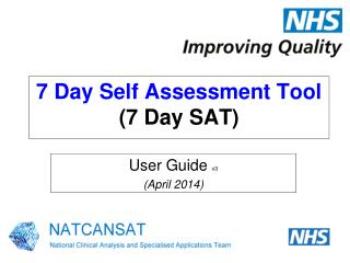 7 Day Self Assessment Tool (7 Day SAT)