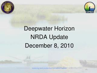 Deepwater Horizon  NRDA Update December 8, 2010