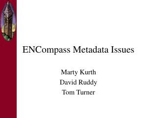 ENCompass Metadata Issues