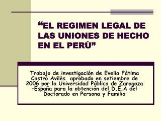 EL REGIMEN LEGAL DE LAS UNIONES DE HECHO EN EL PER