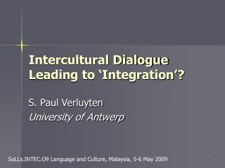 Intercultural Dialogue Leading to  Integration