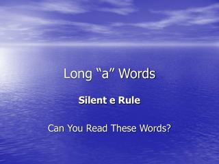 "Long ""a"" Words"