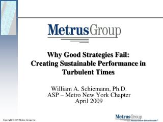Why Good Strategies Fail: Creating Sustainable Performance in Turbulent Times