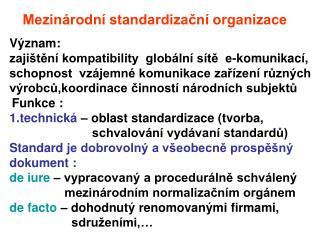 Mezinárodní standardizační organizace