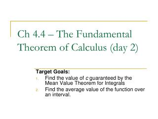 Ch 4.4 – The Fundamental Theorem of Calculus (day 2)