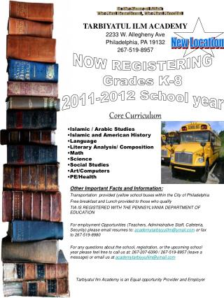 NOW REGISTERING Grades K-8 2011-2012 School year