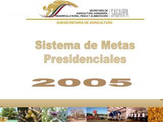 Sistema de Metas Presidenciales