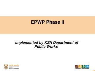 EPWP Phase II