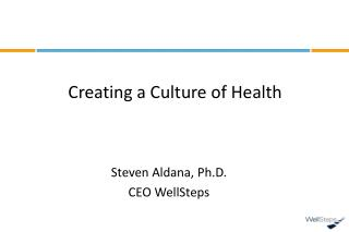 Creating a Culture of Health