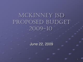 McKinney isd PROPOSED budget 2009-10