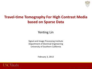 Travel-time Tomography For High Contrast Media based on Sparse Data