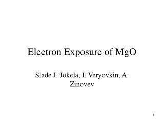 Electron Exposure of MgO