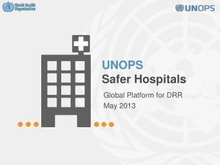 UNOPS  Safer Hospitals