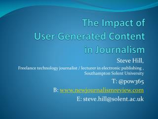 The  Impact  of  User Generated Content  in  Journalism