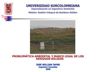 PROBLEMÁTICA AMBIENTAL  Y MARCO LEGAL DE LOS RESIDUOS SÓLIDOS JOSE WILLIAN TAFUR