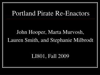 Portland Pirate Re-Enactors