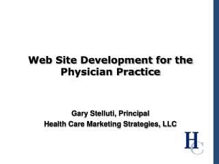 Web Site Development for the Physician Practice