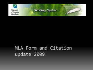 MLA Form and Citation update 2009